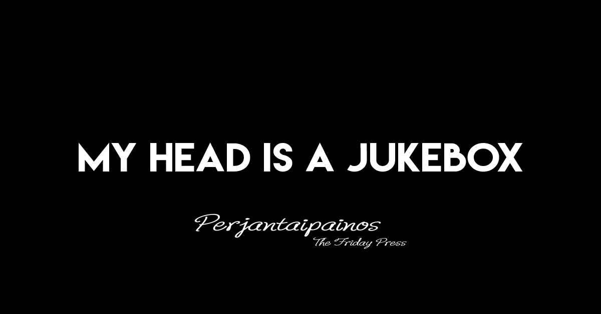 My head is a Jukebox – short story in English