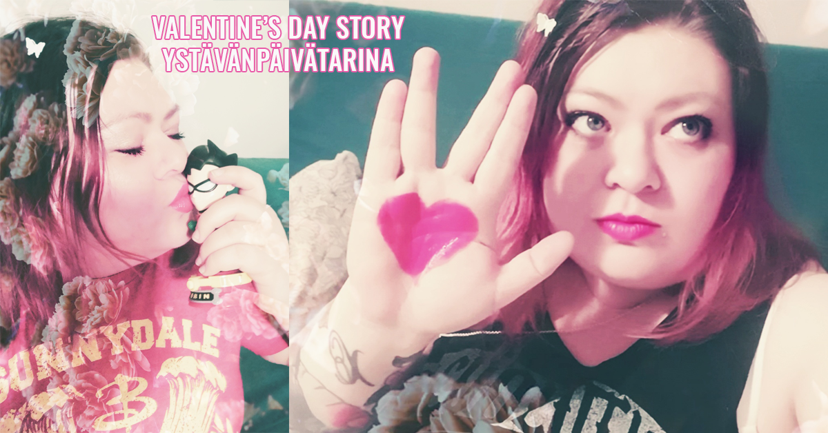 Ystävänpäivästoori englanniksi / I Only Have Eyes for You – Valentine's Day Story in English